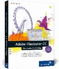 Adobe Illustrator CC - Der praktische Einstieg - auch für CS6 geeignet.