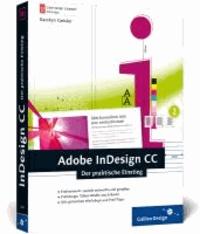 Adobe InDesign CC - Der praktische Einstieg.