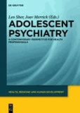 Adolescent psychiatry - A contemporary perspective for health professionals.