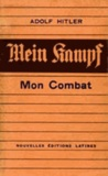 Adolf Hitler - Mein Kampf - Mon combat.