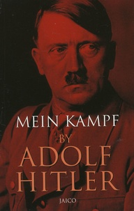 Adolf Hitler - Mein Kampf.