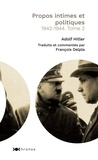Adolf Hitler - Propos intimes et politiques - Tome 2, 1942-1944.