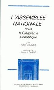 Adolf Kimmel - L'Assemblée nationale sous la Cinquième République.