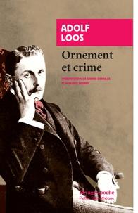 Adolf Loos - Ornement et crime et autres textes.