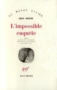 Adolf Muschg - L'impossible enquête.