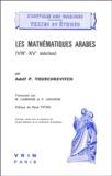 Adolf P Youschkevitch - Les mathématiques arabes - VIIIe-XVe siècles.