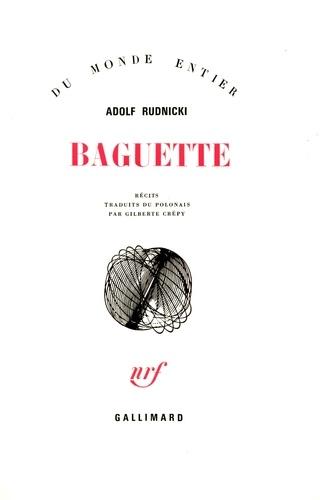 Adolf Rudnicki - Baguette.