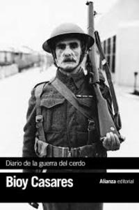 Adolfo Bioy Casares - Diario de la guerra del cerdo.