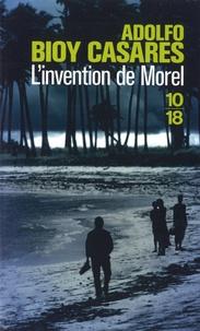 L'invention de Morel - Adolfo Bioy Casares |