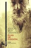 Adolfo Bioy Casares - Plan de evasion.