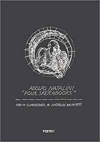 Adolfo Natalini - Four Sketchbooks.