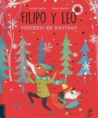 Adolfo Serra et Ester Garcia - Filipo y Leo - Misterio en Navidad. Con juegos y actividades.