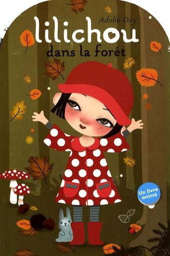 Adolie Day - Lilichou dans la forêt.