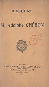 Adolphe Chéron et Marcel Mey - Discours de M. Adolphe Chéron.