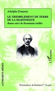 Adolphe Dennery - Le tremblement de terre de la Martinique.