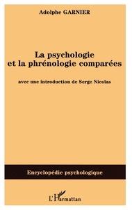 Adolphe Garnier - La Psychologie et la Phrénologie comparées.