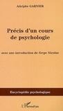 Adolphe Garnier - Précis d'un cours de Psychologie.