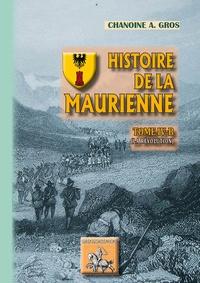 Adolphe Gros - Histoire de la Maurienne - Tome IV-B.