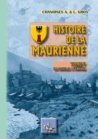 Adolphe Gros - Histoire de la Maurienne - Tome 5, Le Consultat et l'Empire.