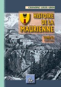 Adolphe Gros - Histoire de la Maurienne - Tome 6, 1815-1860.