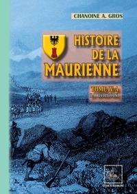 Adolphe Gros - Histoire de la Maurienne - Tome 4-A, La Révolution.