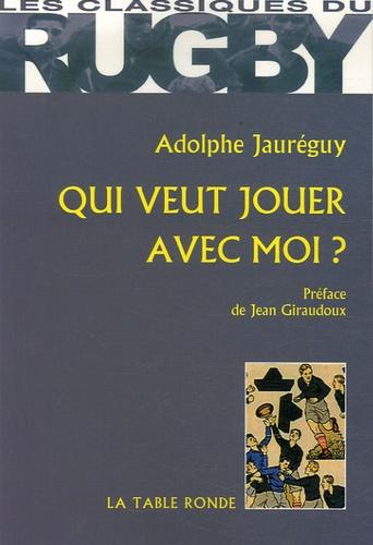Adolphe Jauréguy - Qui veut jouer avec moi ?.