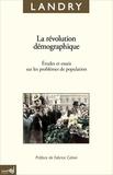 Adolphe Landry et Fabrice Cahen - La révolution démographique - Etudes et essais sur les problèmes de population.