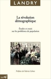 Adolphe Landry - La révolution démographique - Etudes et essais sur les problèmes de la population.