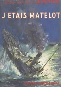 Adolphe Lepotier - J'étais matelot.