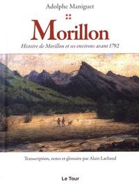 Adolphe Maniguet - Morillon - Histoire de Morillon et ses environs avant 1792.