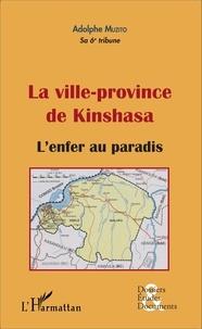 La ville-province de Kinshasa - Lenfer au paradis.pdf
