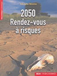 Adolphe Nicolas - 2050 Rendez Vous à risques.