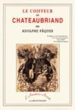 Adolphe Pâques - Le coiffeur de Chateaubriand.