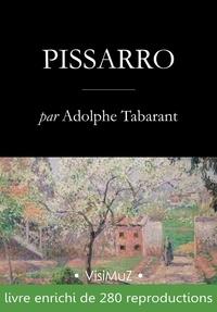 Adolphe Tabarant - Camille Pissarro.