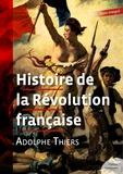 Adolphe Thiers - Histoire de la Révolution française.