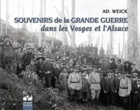 Adolphe Weick - Souvenirs de la Grande Guerre.