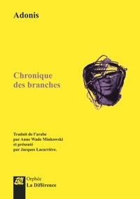 Adonis - Chronique des branches.