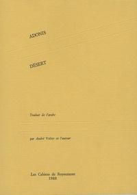 Adonis - Désert - (Journal du siège de Beyrouth).