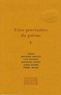 Adonis et Jean-Marie Barnaud - Etats provisoires du poème - Tome 5.