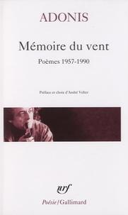 Adonis - Mémoire du vent - Poèmes 1957-1990.