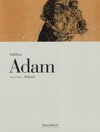 Adonis - Sabhan Adam - Edition bilingue français-anglais.