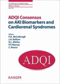 ADQI Consensus on AKI Biomarkers and Cardiorenal Syndromes.