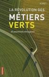 Adret - La révolution des métiers verts - 20 passionnés témoignent.