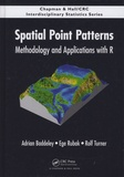 Adrian Baddeley et Ege Rubak - Spatial Point Patterns - Methodology and Applications with R.