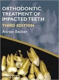Adrian Becker - Orthodontic Treatment of Impacted Teeth.