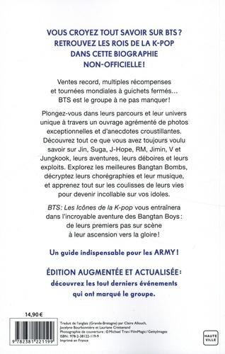BTS les icônes de la K-Pop. Une biographie non-officielle  édition revue et augmentée