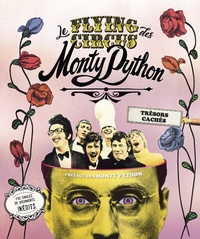Adrian Besley - Le Flying Circus des Monty Python - Trésors cachés.