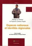 Adrian Blazquez et Philippe Chareyre - Espaces nationaux et identités régionales en 2 volumes - Mélanges offerts à Christian Desplat.