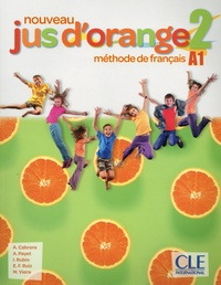 Adrian Cabrera et Adrien Payet - Nouvreau Jus d'orange niveau 2 A1 - Méthode de français. 1 DVD-Rom