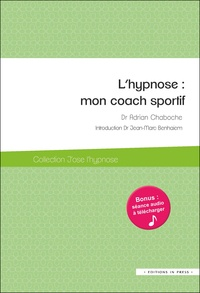 Adrian Chaboche - L'hypnose : mon coach sportif.